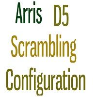 arris d5 qam scrambling configuration