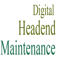 digital headend maintenance