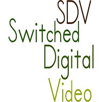 sdv switched digital video