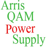 Arris D5 QAM Power Supply troubleshooting
