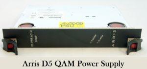 arris d5 qam power supply